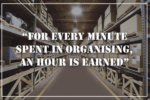 For Every Minute Spent In Organising An Hour Is Earned